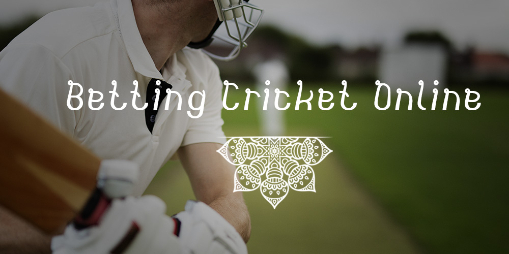 Betting Cricket Online — Indian Cricket Betting